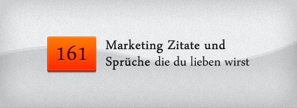 161 Marketing Zitate Und Sprüche Die Du Lieben Wirst – Affenblog