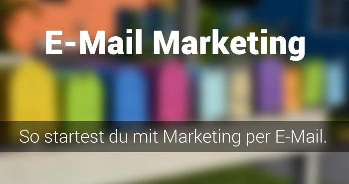 Wertvolle Tipps für deinen Weg zum richtigen Email-Marketing