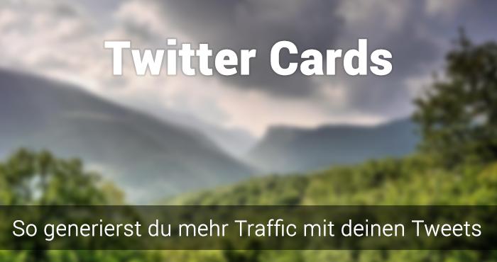 Twitter Cards Tutorial: So generierst du mehr Aufmerksamkeit für deine Tweets