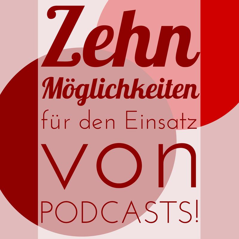 10 Möglichkeiten einen professionellen Podcast für dein Business zu nutzen