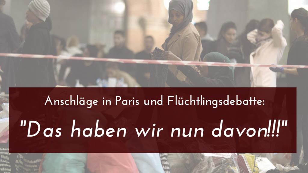 """Anschläge in Paris und Flüchtlingsdebatte – """"Das haben wir nun davon!!!"""""""