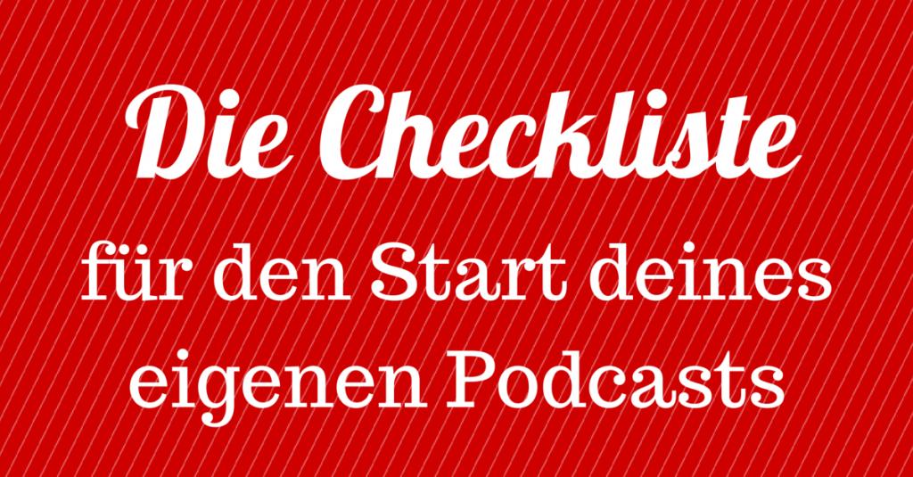[Infografik] Die Checkliste für den Start deines eigenen Podcasts