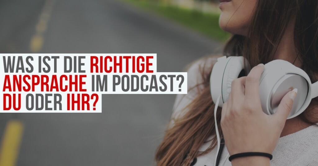 Ansprache im Podcast: