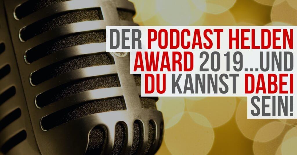 Der Podcast-Helden-Award...und du kannst dabei sein!