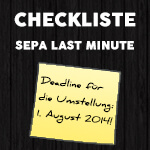SEPA Last Minute – Die Checklist zur Umstellung