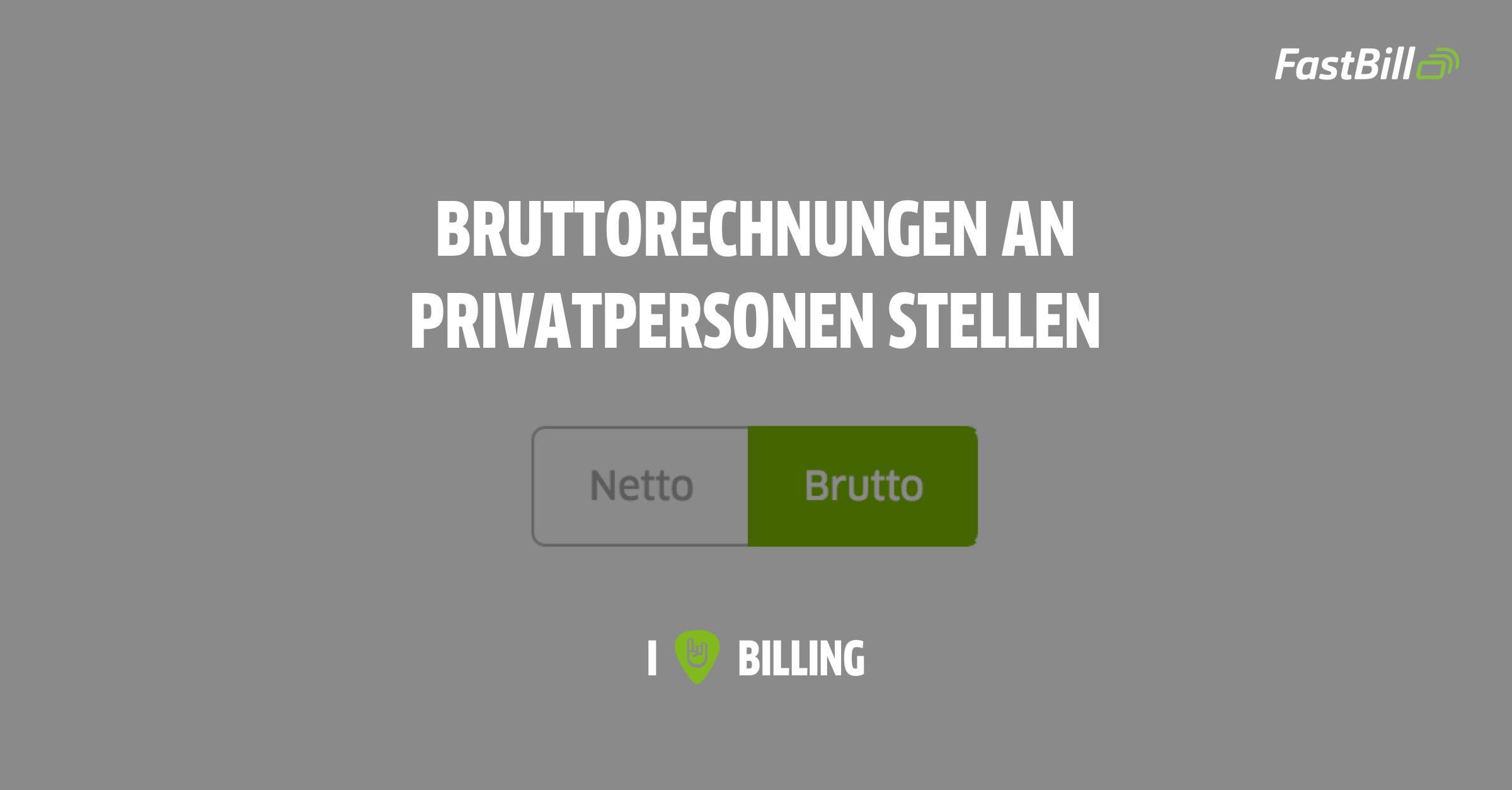 Rechnungen an Privatpersonen mit FastBill schreiben