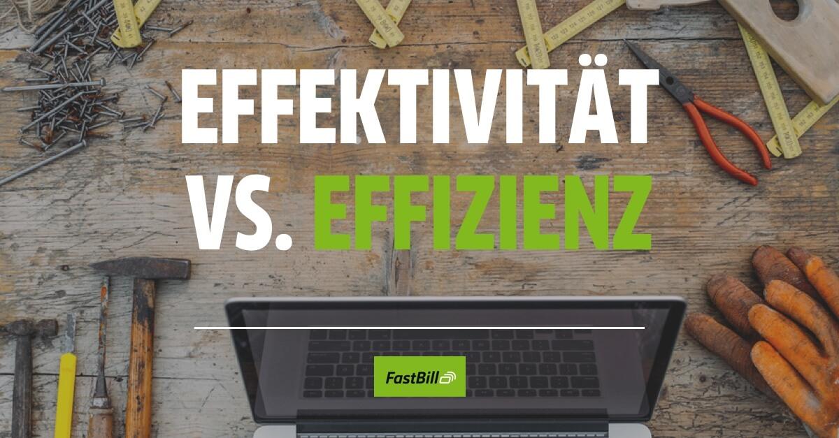 Effektivität vs. Effizienz