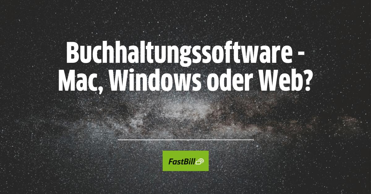 Buchhaltungssoftware – Mac, Windows oder Web