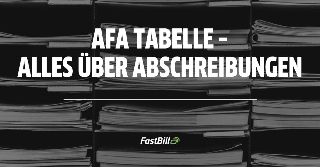 AfA Tabelle - alles was du über Abschreibungen wissen musst