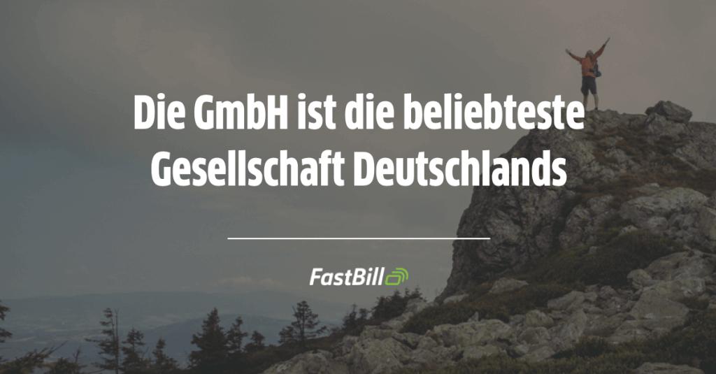 Die GmbH ist die beliebteste Gesellschaft Deutschlands