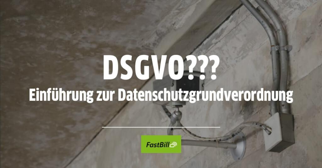 Einführung zur Datenschutzgrundverordnung (DSGVO)