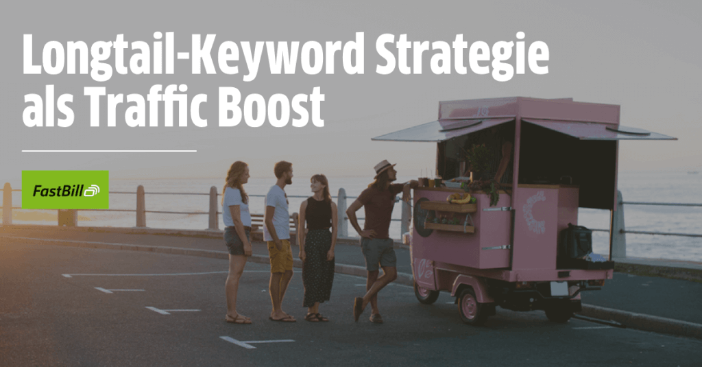 Longtail-Keyword Strategie als Traffic Boost