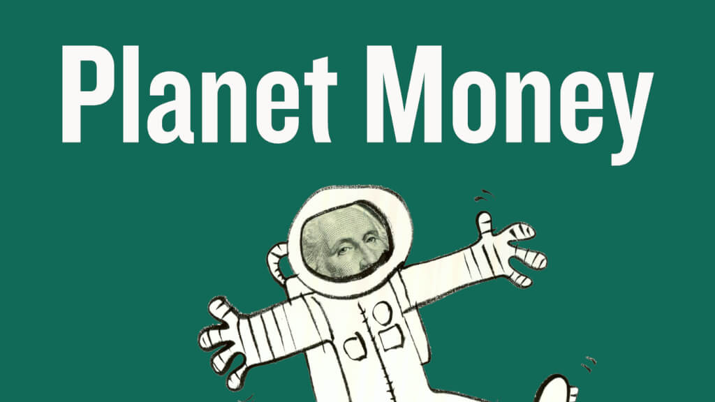 planetmoney wide d59d651ccca0b738aafc3f78489fd418c0c7726b