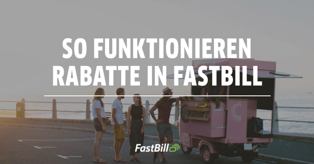 Feature Update: FastBill jetzt mit Rabatt-Engine