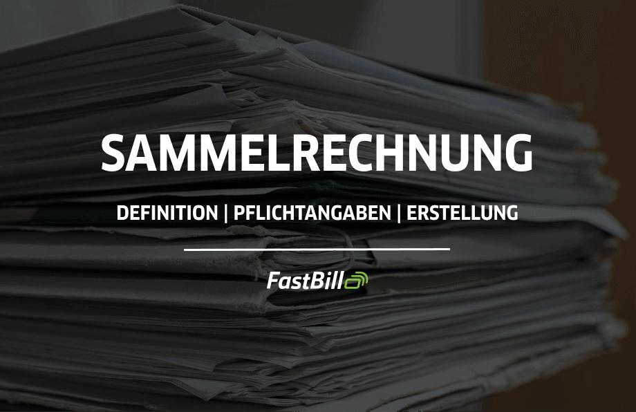 Sammelrechnung - Definition, Erklärung & Erstellung