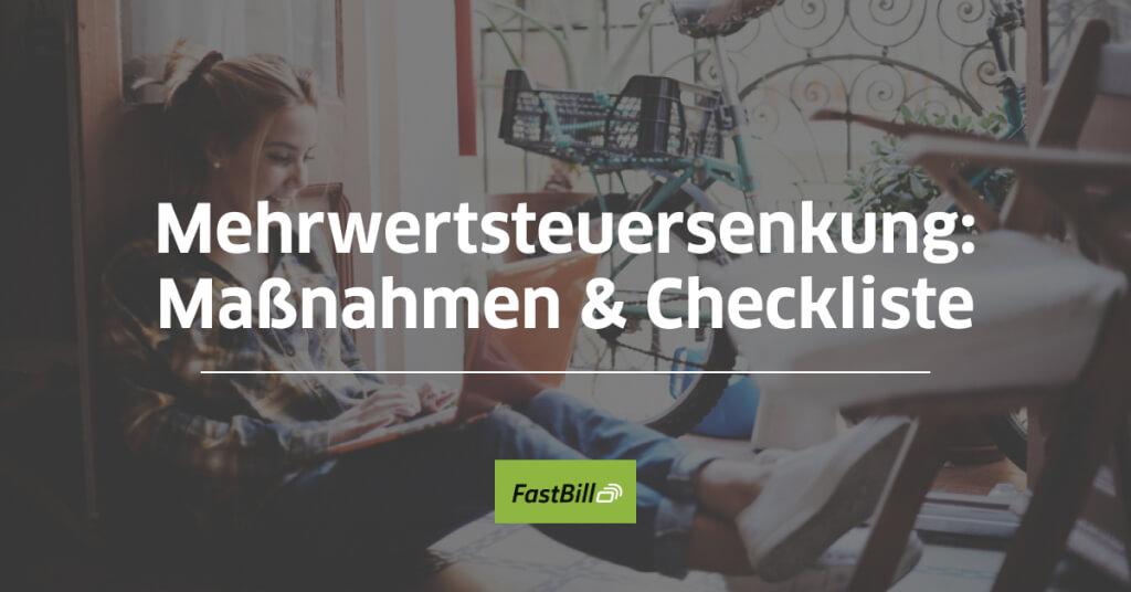 MwSt.-Senkung: Unsere Maßnahmen & Checkliste für dich