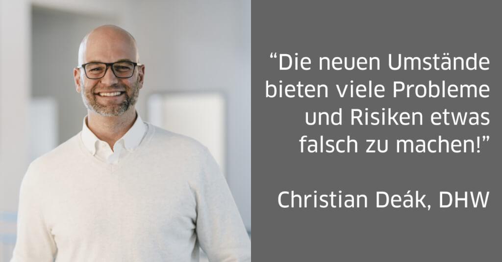 Zitat von Steuerberater Christian Deák zur Senkung der Mehrwertsteuer: 'Die neuen Umstände bieten viele Probleme und Risiken etwas falsch zu machen!'