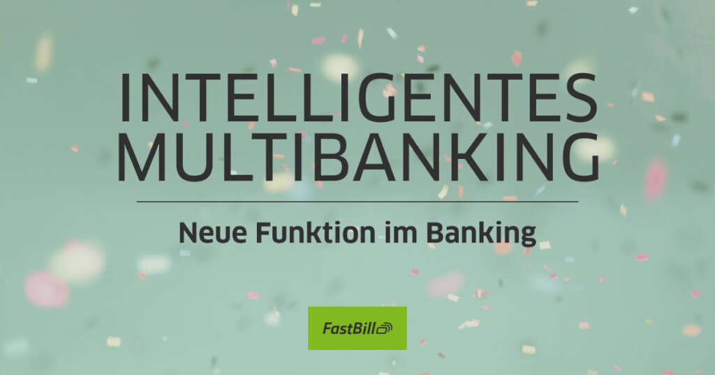 Intelligentes Multibanking: Mehr als nur ein Kontoauszug