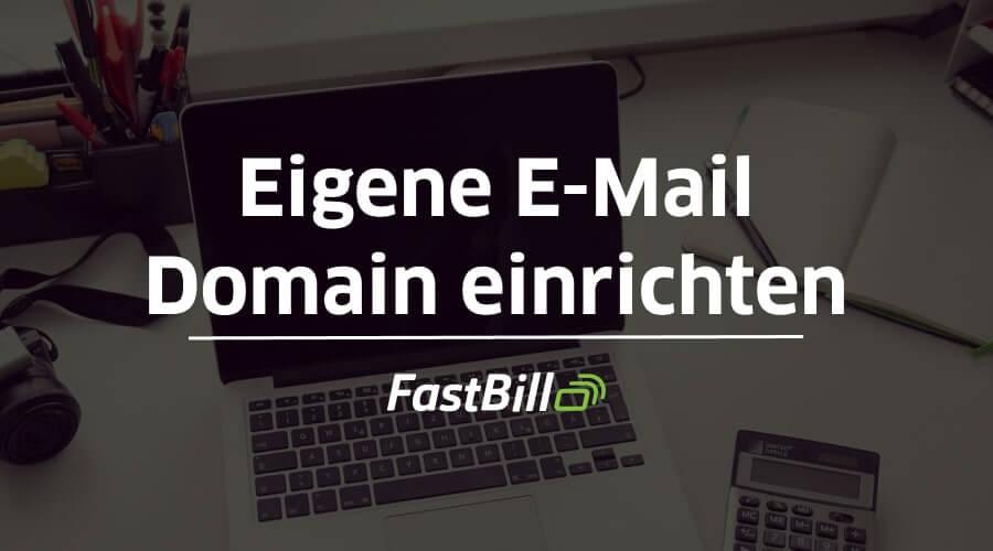 Die eigene E-Mail Domain für dein Unternehmen