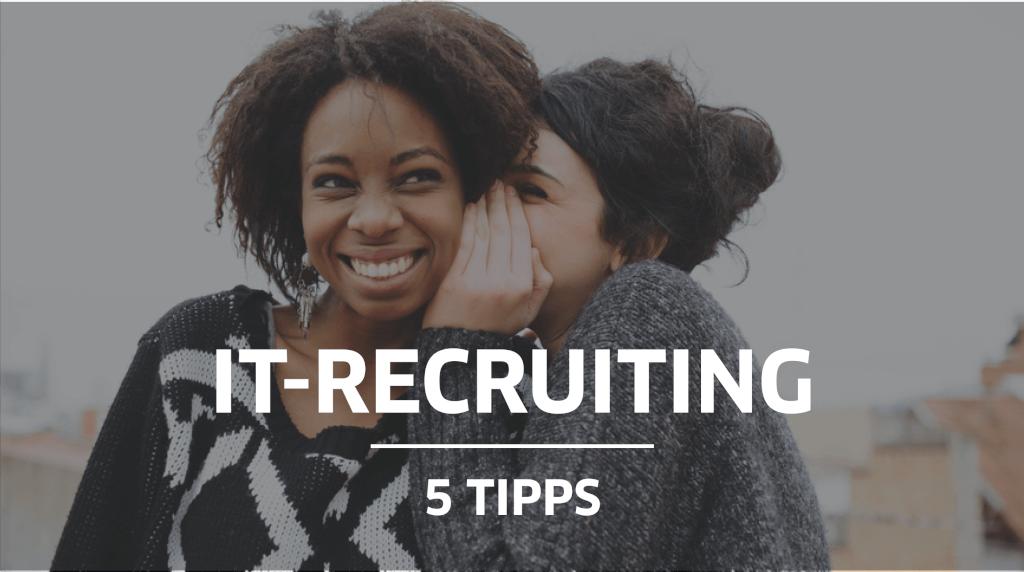 Gastartikel: IT-Recruiting – 5 Tipps für Start-ups und kleine Unternehmen