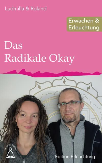 Edition Erleuchtung-Das Radikale Okay