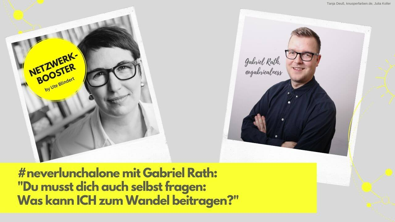#neverlunchalone mit Gabriel Rath: