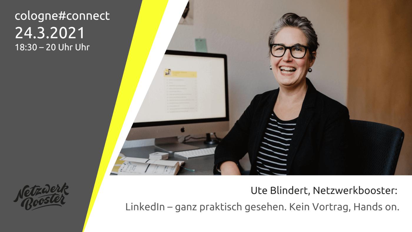 cologne#connect: LinkedIn – ganz praktisch gesehen