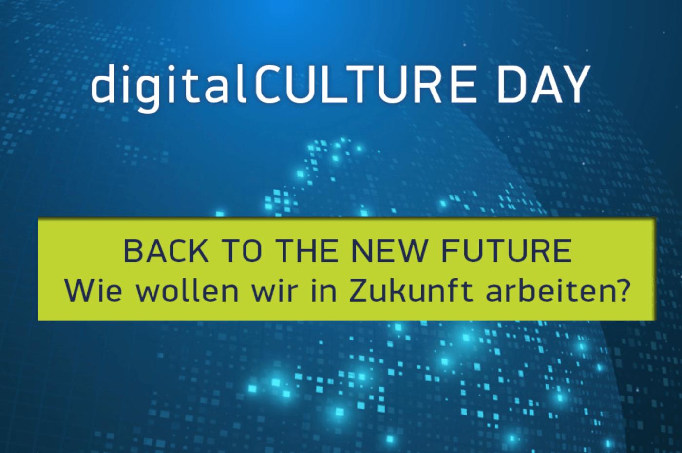 26.10.2021 // digitalCULTURE DAY – #dcd21 – Back to the new future – wie wollen wir in Zukunft arbeiten?