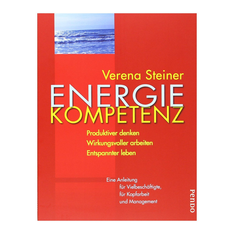 Energiekompetenz – Ein Ratgeber für ein besseres Leben
