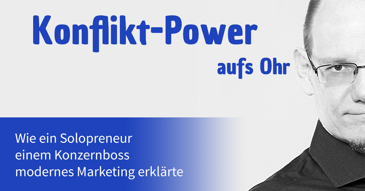Inbound Marketing – Wie ein Solopreneur einem Konzernboss modernes Marketing erklärte