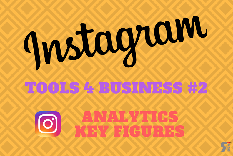 Instagram Tools for Business - Analytics Kennzahlen