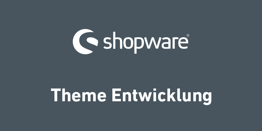 shopware-theme-entwicklung