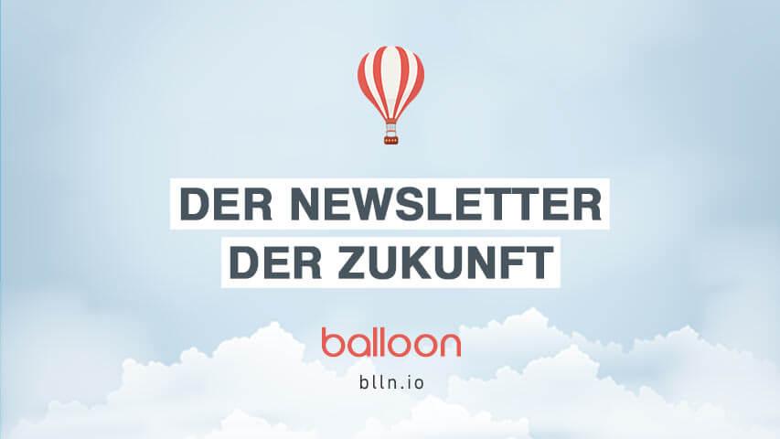 balloon-der-newsletter-der-zukunft