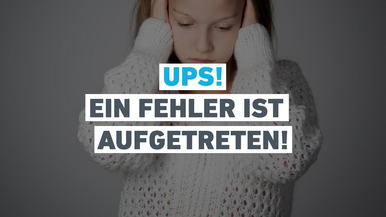 ups-es-ist-ein-fehler-aufgetreten