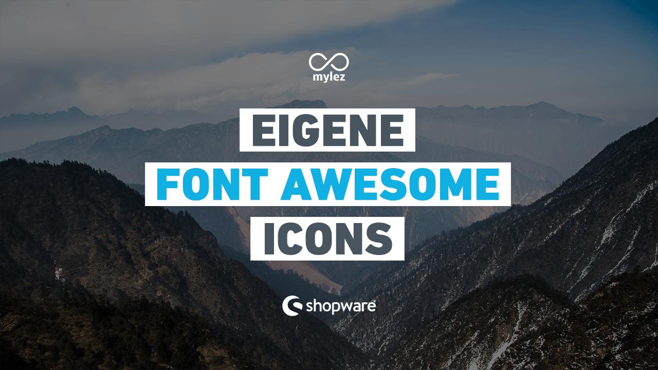 Eigene Font Awesome Icons