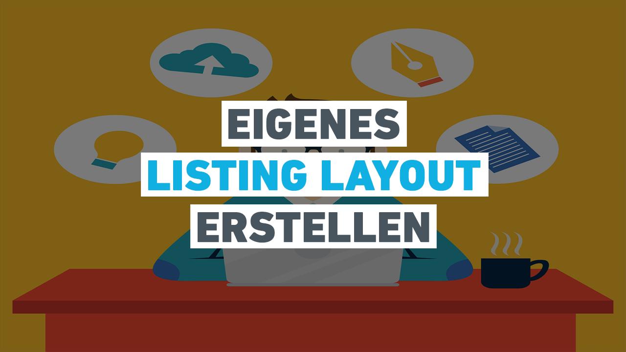 Theme: Eigenes Listing Layout erstellen