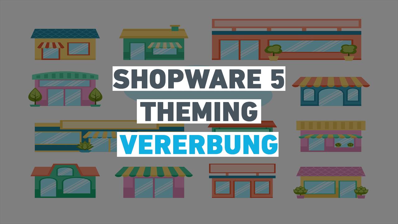 shopware5_theming_vererbung