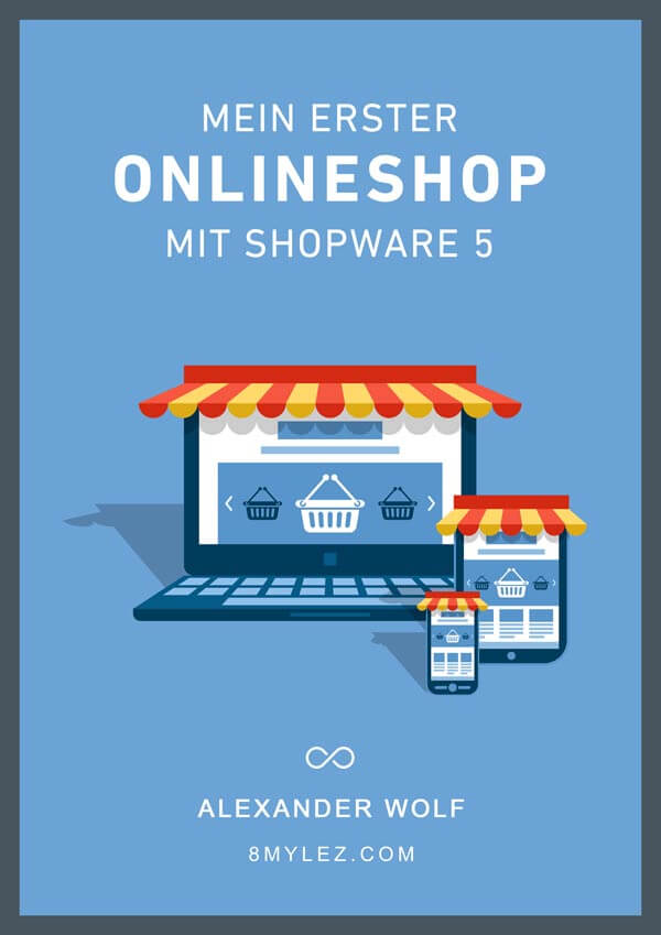 Cover vom Buch Mein erster Onlineshop mit Shopware 5