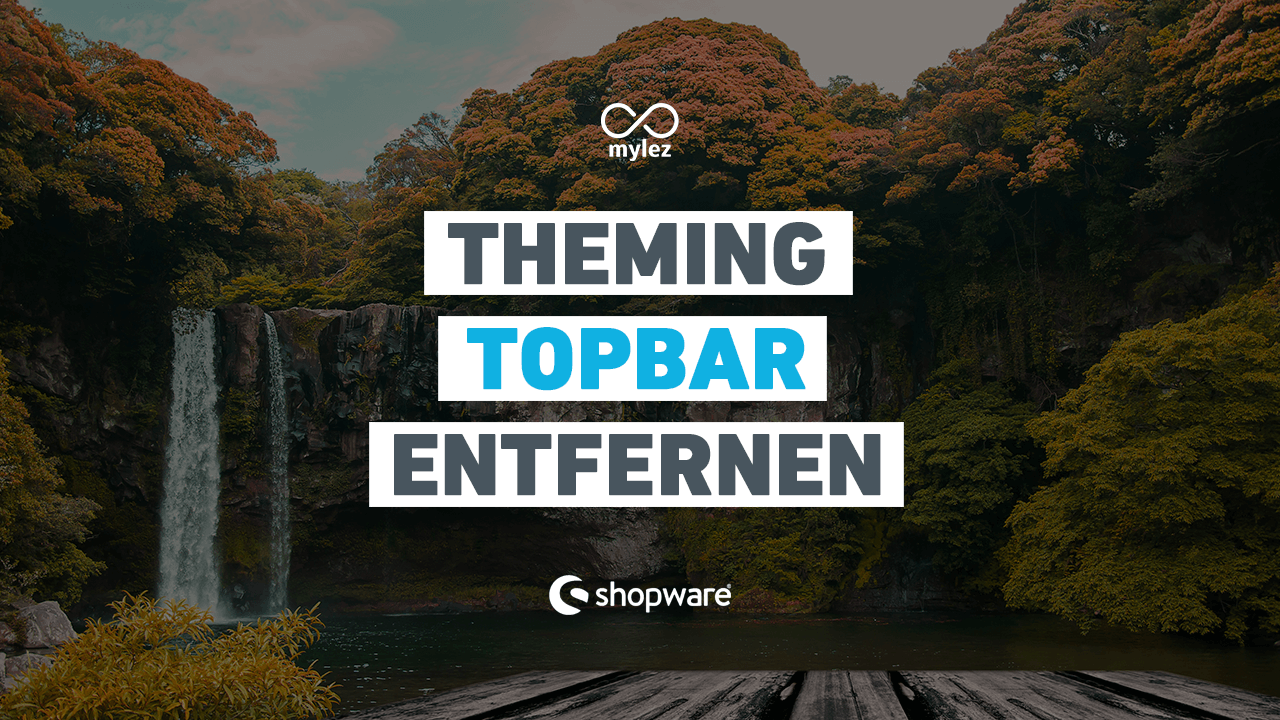 Theming: Topbar entfernen