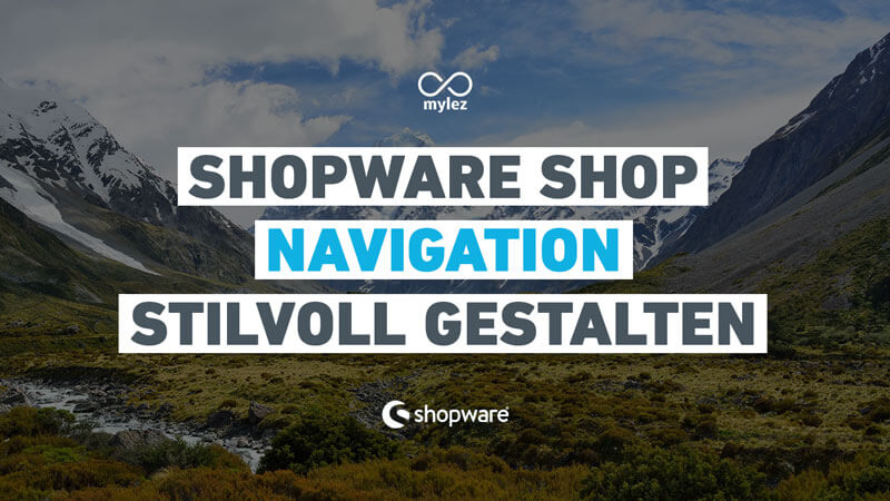 Shopware Shop Navigation stilvoll gestalten (Plugin)