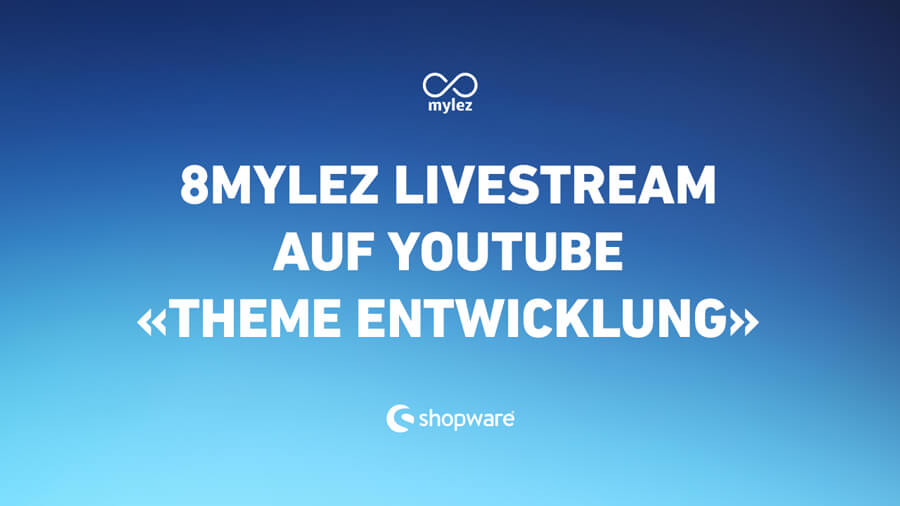 8mylez Livestream: Theme Entwicklung