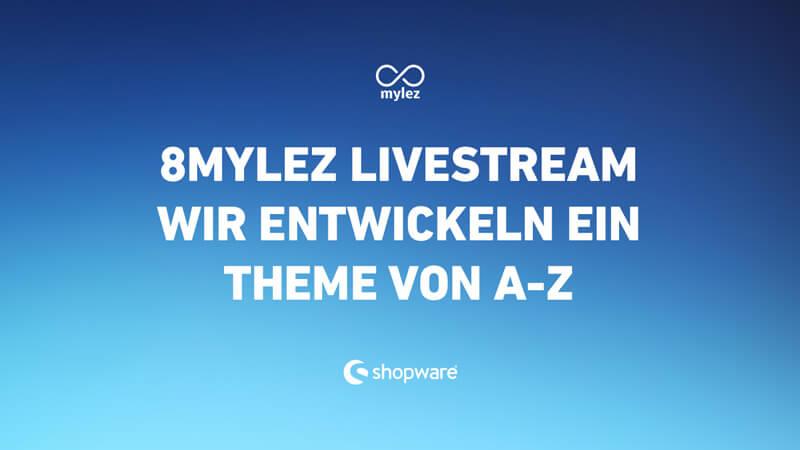Shopware Theme Entwicklung: Der große Livestream!