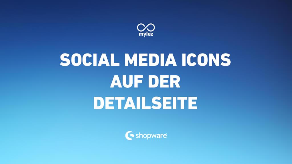 Social Media Icons auf der Detailseite