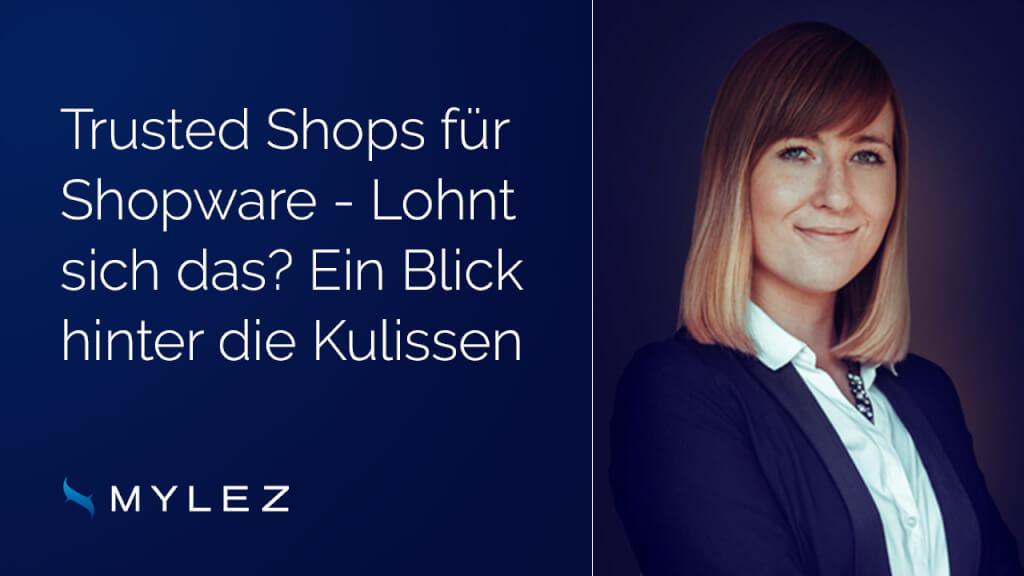 Trusted Shops für Shopware - Lohnt sich das? Ein Blick hinter die Kulissen