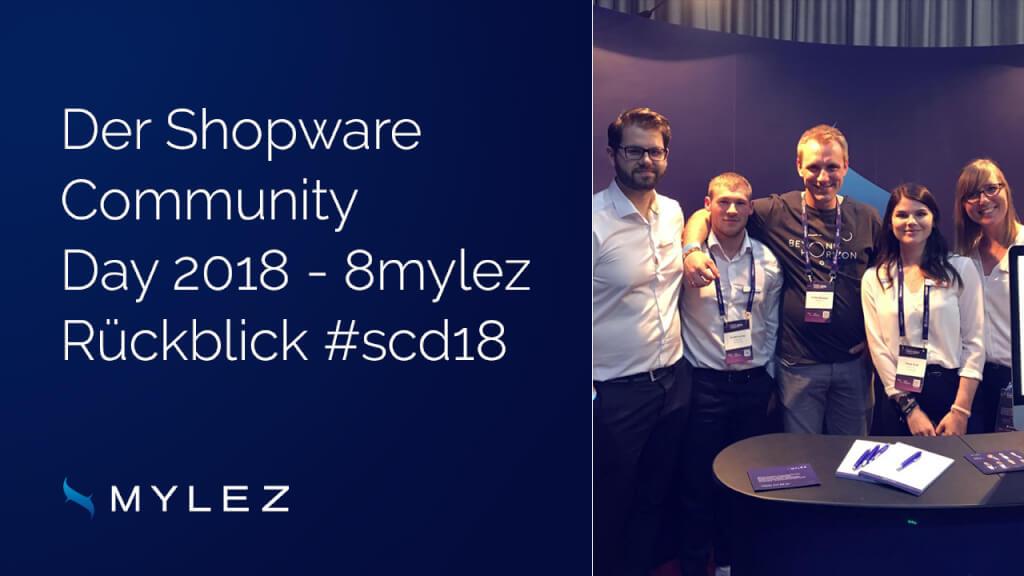 Der Shopware Community Day 2018 - 8mylez über den #scd18