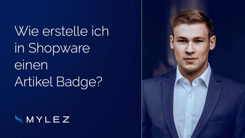 Wie erstelle ich in Shopware einen Artikel Badge?