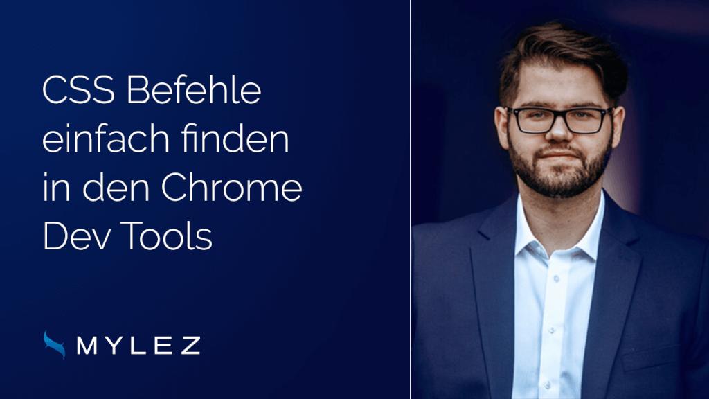 Pro-Tipp: CSS Befehle mit den Chrome Dev Tools suchen