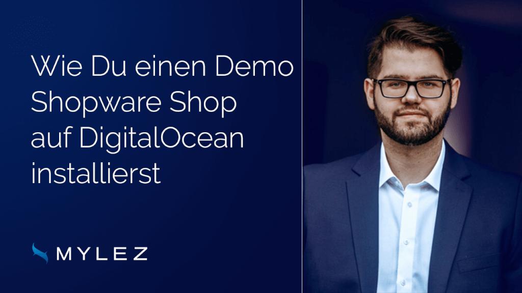 Wie du einen Demo Shopware Shop auf DigitalOcean installierst