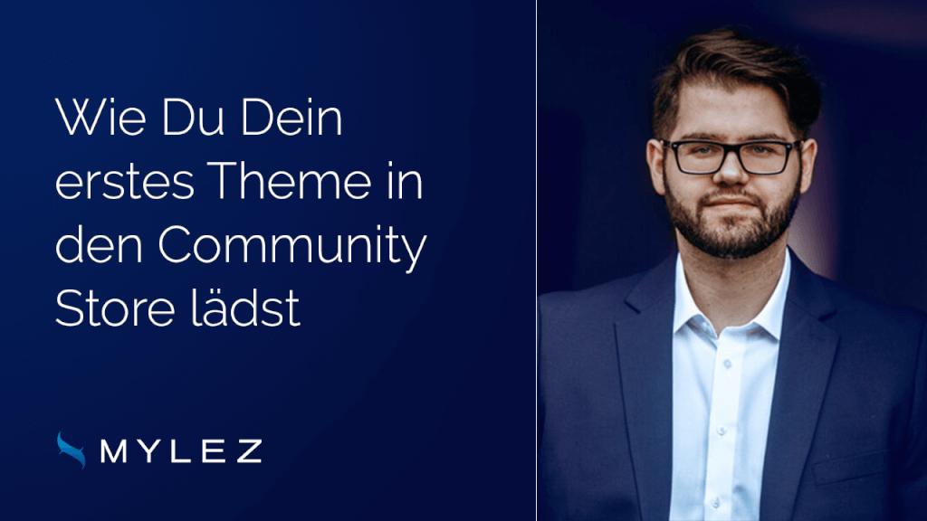 Dein erstes Theme im Community Store in 4 Schritten