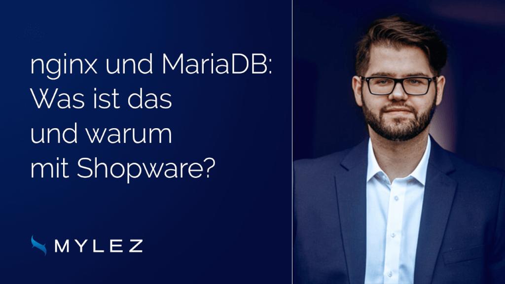 nginx und MariaDB: Was ist das und warum mit Shopware?